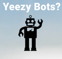 what are yeezy bots?